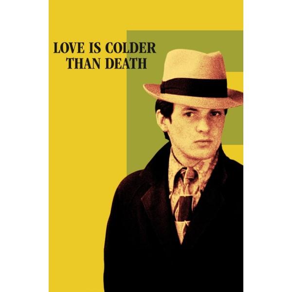 O Amor é Mais Frio Que a Morte - 1969