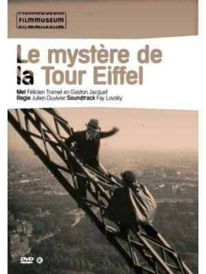 O Mistério da Torre Eiffel | O Fantasma da Torre Eiffel - 1927