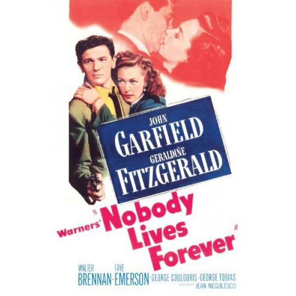 Regeneração | Ninguém Vive para Sempre - 1949