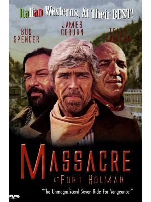 Uma Razão Para Viver, Uma Razão Para Morrer | Trinity... Os Sete Magníficos | Massacre no Forte Holman - 1972